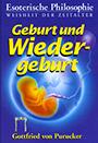 Gottfried von Purucker: Geburt und Wiedergeburt