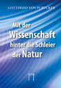 Gottfried von Purucker: Mit der Wissenschaft hinter die Schleier der Natur