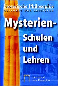 Gottfried von Purucker: Mysterienschulen und Lehren