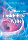 Gottfried von Purucker: Sichtbare und unsichtbare Welten