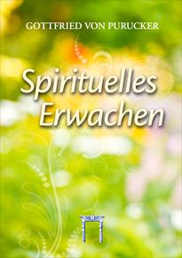 Gottfried von Purucker: Spirituelles Erwachen