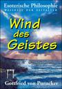 Gottfried von Purucker: Wind des Geistes